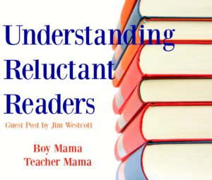 boy-mama-teacher-mama-understanding-reluctant-readers-part1-300x255